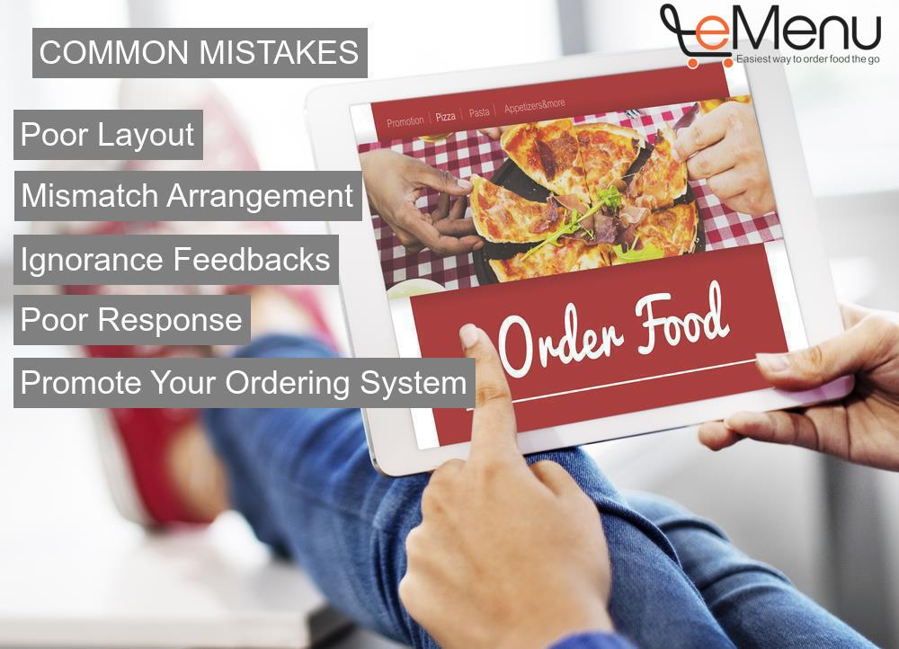 The common mistakes that a Restaurant makes using the Online Food Ordering System